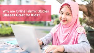 Online education in Islamic studies for children