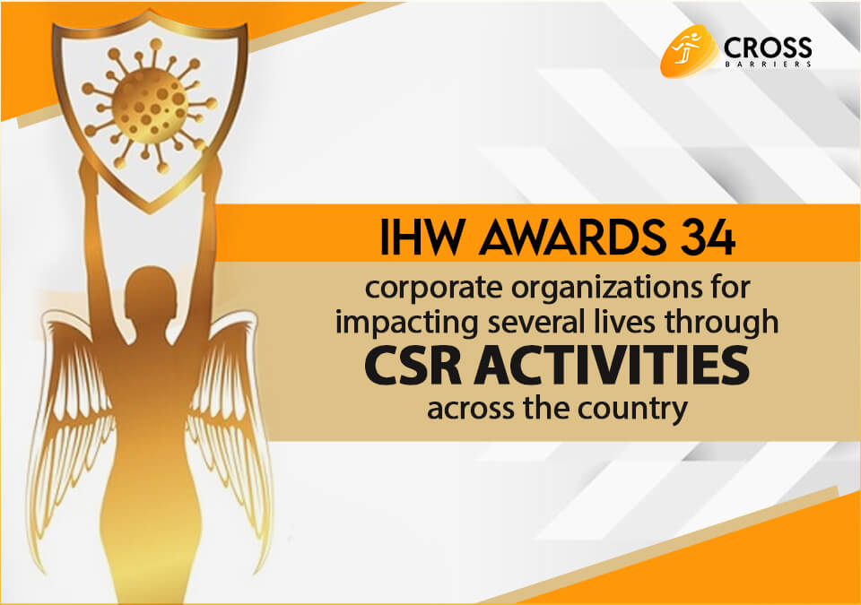 34 corporate firms awarded by IHW for making a difference through CSR activities