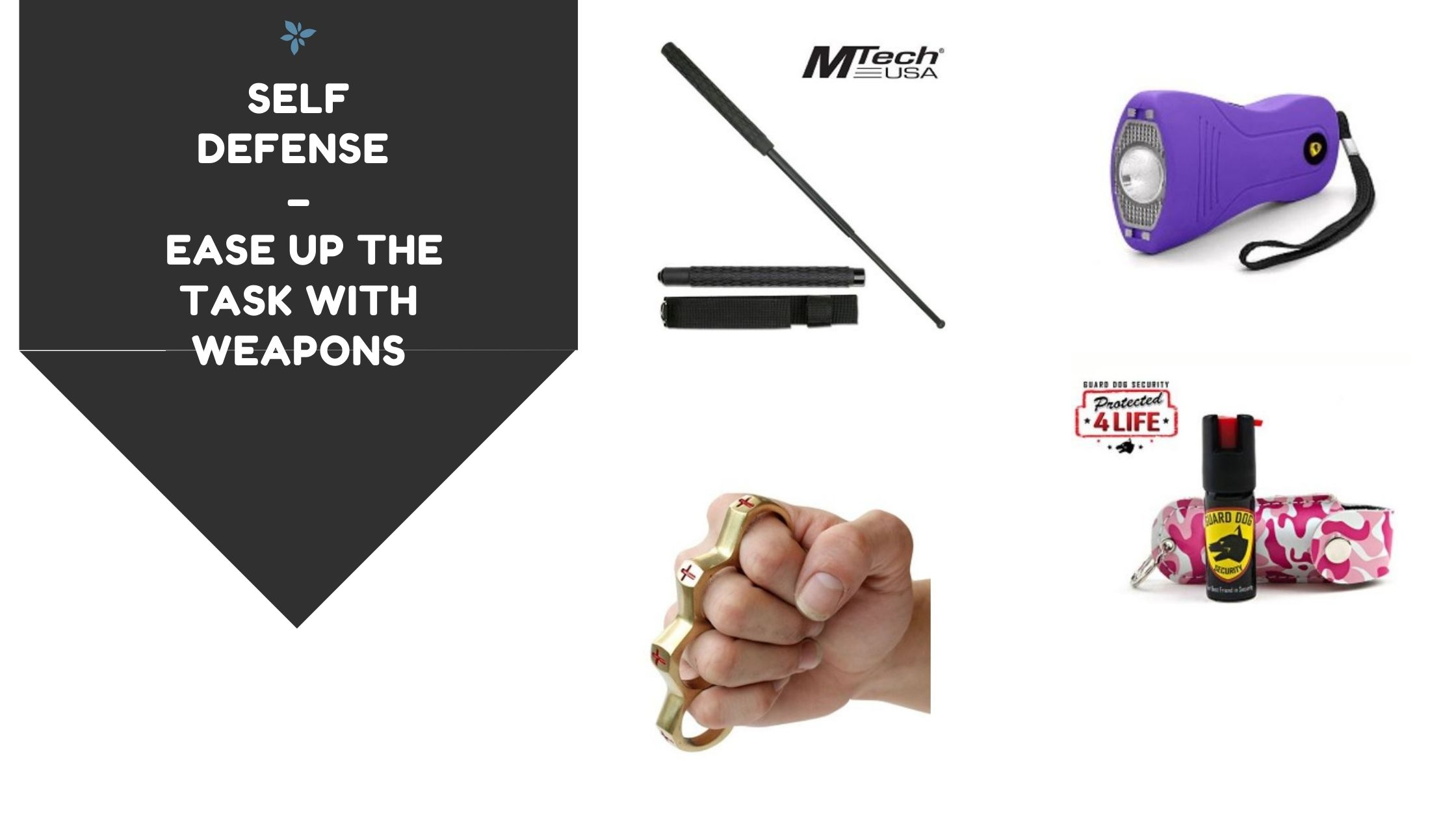 Self Defense – Ease Up the Task With Weapons