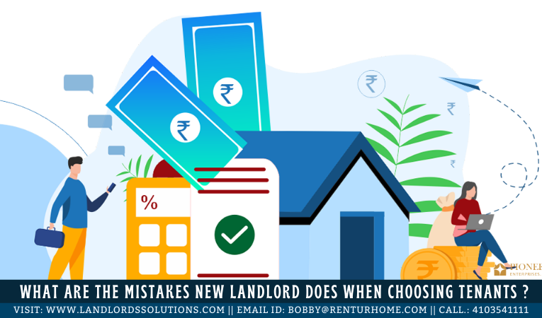 What Are the Mistakes New Landlord Does When Choosing the Tenants