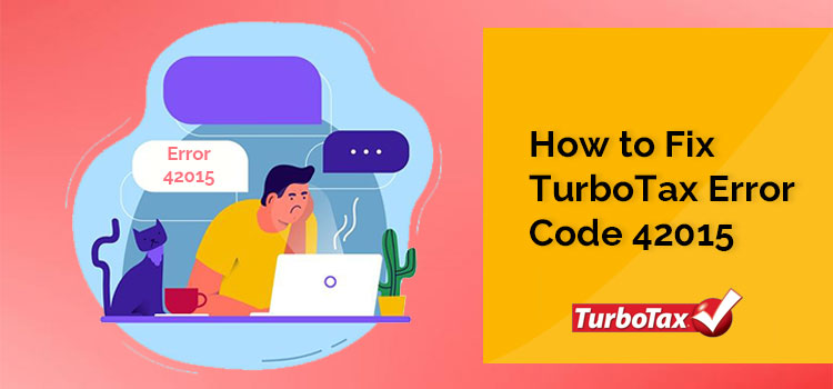 1-844-217-9677 | How to Fix TurboTax Error Code 42015